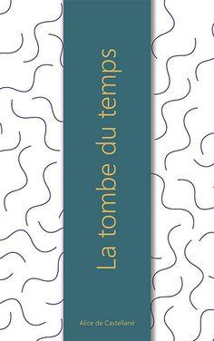 La tombe du temps  #nouvelles #histoire #écrit #récit #littérature #short #stories