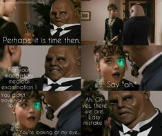 ''Perhaps it is time then for your mandatory medical examination...'' -- Strax; (Doctor Who - BBC Series) source: Doctor Who Memes