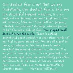 """""""Our Deepest Fear ..."""" 