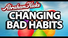 Abraham Hicks - Changing Bad Habits Best Meditation, Abraham Hicks, Bad Habits, Videos, Youtube, Youtubers, Youtube Movies