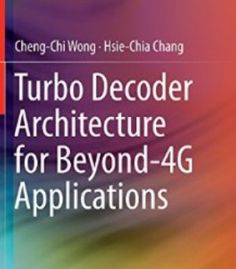 Turbo Decoder Architecture For Beyond-4g Applications PDF