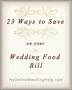 23 Ways to Save Money on Your Wedding Food Bill