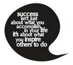 http://www.educationaltoysplanet.com/blog/educational-quotes/ Educational Quotes - Success isnt just about what you accomplish in your life. Its about whay you inspire others to do.