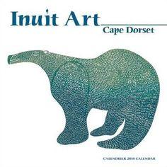 Inuit Art 2010 Calendar: Cape Dorset: 9780764947384: Amazon.com: Books