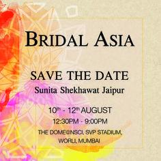Save the date for #bridalasia2016  Please visit us at Stall 82   #bridalmumbai #savethedate #sunitashekhawatcollection #bridaljewellery #forbrides #bestjewellery
