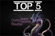 TOP 5 - Como Roubar baron - 01