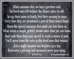 The 'outside world' will never understand how true these words really are. . . .and probably never will unless a piece of their heart has been taken from their life not only for today but for the rest of their life