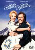 7 brides for 7 brothers....I LOVE THIS MOVIE!