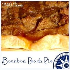 Bourbon Peach Pie with Brown Sugar Topping is my family's favorite pie recipe.  Now you can serve it to your family and friends and make it their new favorite!  From www.1840farm.com  #recipe #baking #pie