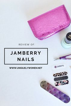 A Review & Tutorial over Jamberry Nail Wraps. www.uniquelywomen.net