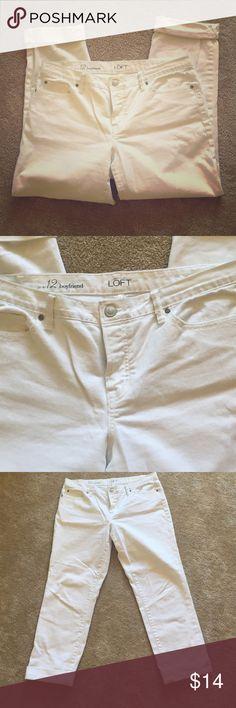Loft white capris Boyfriend cut, cuffed bottoms LOFT Pants Capris