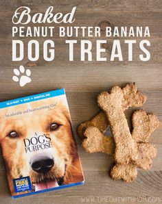 Baked Peanut Butter Banana Dog Treats A Dog S Purpose Dvd Giveaway A Dogs Purpose Dog Treats Dogs
