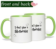 I don't give a Slythershit Harry Potter mug. Slythershit mug. Slytherin green mug. Grandma Mug, New Grandma, Grandmother Gifts, Mom Mug, Book Lovers Gifts, Gifts In A Mug, Gifts For Her, Best Christmas Gifts, Best Gifts