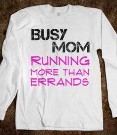 Busy MOM RUNNING More Than Errands (back: half-marathon runner 13.1)
