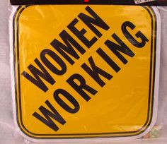 """Women Working Sign Vintage 10x10"""" Plastic 1980 NEW Old Stock Sealed Yellow"""