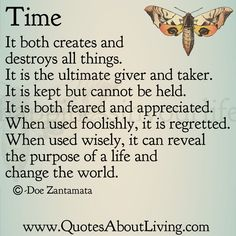 Quotes About Living - Doe Zantamata: Time - It is everything