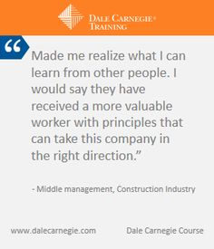 The Dale Carnegie Course creates more engaged employees and improves  ROI of companies