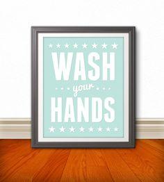 Wash Your Hands Wash Your Hands Art Wash Your by BentonParkPrints, $12.00