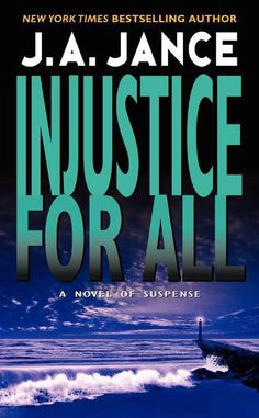 J.A. Jance - Injustice For All