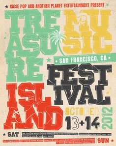 Treasure Island Music Festival Poster by olive2design on CreativeAllies.com