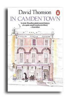 """And another David Gentleman - I'm not sure I've ever seen this let alone read it...    I've just noticed that DG has said: """"My last Penguin cover was for a wonderful book, In Camden Town, by my neighbour and friend, David Thomson."""""""