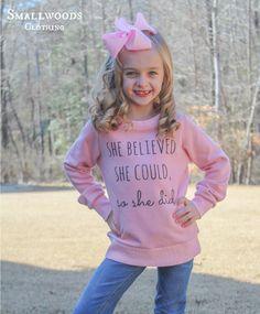 Smallwoods Girls She Believed Sweatshirt