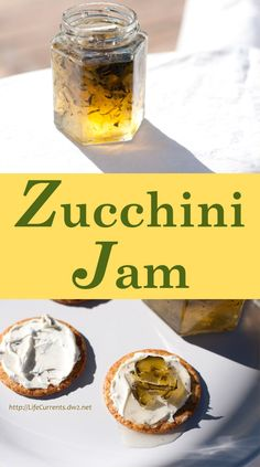 Zucchini Jam, Canning Zucchini, Zucchini Pickles, Jam Recipes, Canning Recipes, Finger Food Appetizers, Appetizer Recipes, Sin Gluten, Home Canning