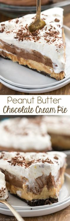 Peanut Butter Chocolate Cream Pie with layers of Oreo crust, peanut butter, and chocolate cream!