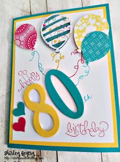 Happy 80th – Stampin with Shirley G