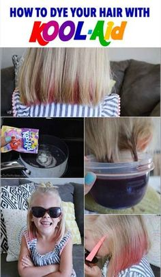 How to dye your hair with Kool-aid. Step by step tutorial for fun summer hair for kids. The post Everything you need to know to dye your hair with Kool Aid! appeared first on Best Diy Hair Style. Hair Dye For Kids, Kids Hair Color, Dying Your Hair, Color Your Hair, Kid Hair, Dyed Tips, Hair Dye Tips, Diy Hair Dye, Little Girl Hair