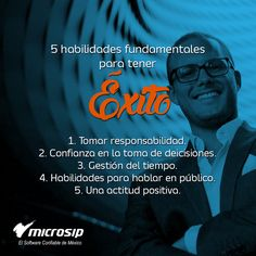 #TipsMicrosip 5 habilidades fundamentales para tener éxito profesional