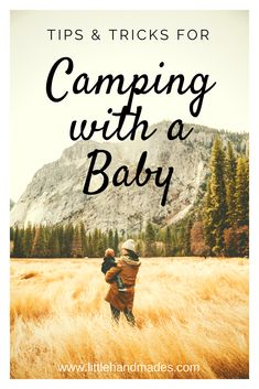 If you're the type of couple that loves camping, hiking, and spending time outdoors, you're going to love introducing those experiences to your baby. Camping with a baby comes with its own unique challenges, but it's also a ton of fun! These are our tips for being prepared for that first camping trip and having the best time possible!