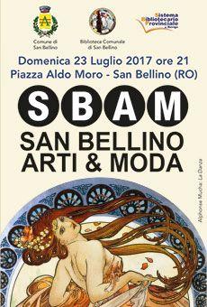 SBAM - San Bellino Arti & Moda - . Tutti i tuoi eventi su ViaVaiNet, il portale degli eventi più consultato per il tempo libero nella provincia di Rovigo e nella Bassa Padovana
