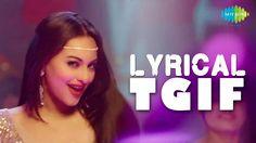 "Watch the Full Video Song of ""THANKS GOT ITS FRIDAY"" with Lyrics sung by Sunidhi Chauhan. featuring Sonakshi Sinha.  Film :: Himmatwala Song :: Thanks God Its Friday Singer :: Sunidhi Chauhan Music Director :: Sachin Jigar Lyricst :: Mayur Puri Starcast :: Ajay Devgan, Tamannaah Bhatia, Paresh Rawal, Mahesh Manjrekar"