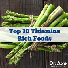 Top 10 (Thiamine) Vitamin B1 Foods - DrAxe.com