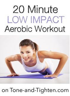 20 Minute Low Impact Workout on Tone-and-Tighten.com