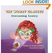 Free Kindle Books - Children's Fiction - CHILDREN FICTION - FREE - The Worry Glasses: Overcoming Anxiety