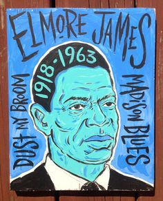 Elmore James folk art by Grego visit www.mojohand.com for everything blues - tees, posters, folk art and more