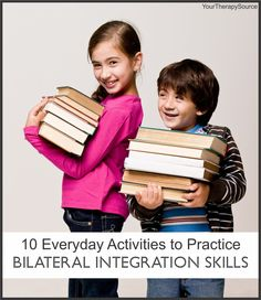 10 Everyday Activities for Bilateral Integration Skills from www.YourTherapySource.com