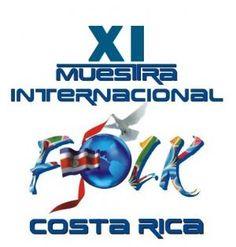 XI MUESTRA FOLKLORICA INTERNACIONALhttp://www.desktopcostarica.com/eventos/2013/xi-muestra-folklorica-internacional