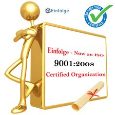 Einfolge - Now an #ISO 9001:2008 #Certified #Organization