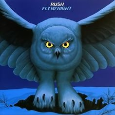 rush - Fly by Night - the first vinyl album I ever purchased with my own allowance money.