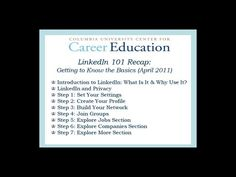 LinkedIn and the Job Search: Find the Link to Your Next Opportunity. Video by Center for Career Education at Columbia University.