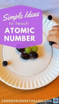 Fun and simple ways to help kids understand the atomic number of an element. Everything is fun when you include food! Make elements at snack and dessert.
