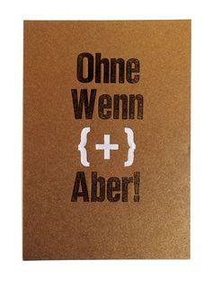"Karte ""Ohne wenn und Aber!"" // postcard by hannafaktur via DaWanda.com"