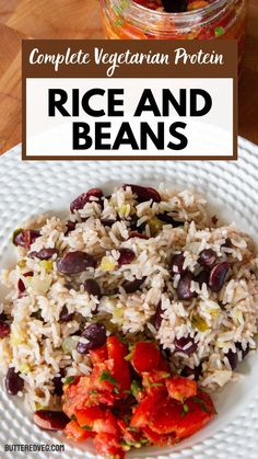 Rice and beans is a simple one-pot dish that's a complete vegetarian protein (12 grams per cup) and a satisfying, quick meal. Make it healthier by adding more vegetables