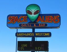 Space Aliens Grill & Bar...