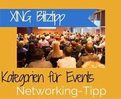 [Networking-Blitztipp] In XING Kategorien für Events anlegen. Statt Gießkannenprinzip gezielt zum Seminar einladen. Dafür gibt es die Kategorien in XING. In diesem Video erfährst du, wie es funktioniert.