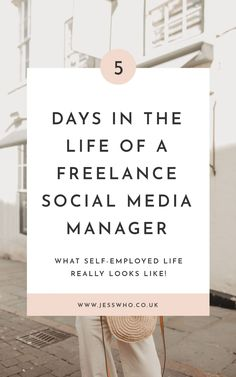 A Week in the Life of a Freelance Social Media Manager - Jess Who