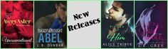 New Releases from Avery Aster, L.B. Dunbar, Alice Tribue, & S.R. Grey